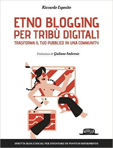Etno Blogging - by Riccardo Esposito
